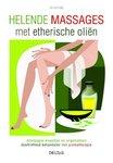 100 Helende Massages Met Etherische Oliën - Danielle Festy