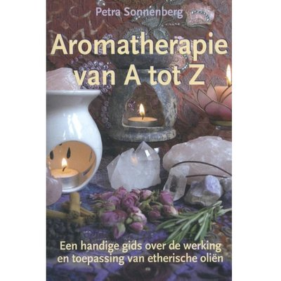 Aromatherapie van A tot Z - Petra Sonnenberg