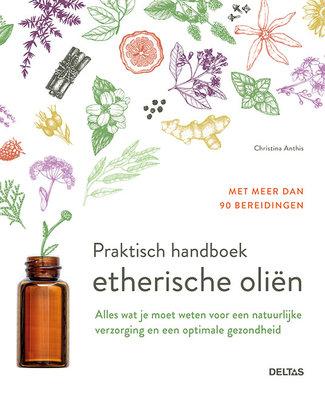 Deltas - Praktisch Handboek Etherische Oliën