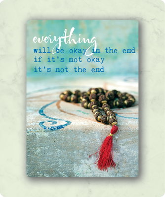 ZintenZ - Kaart: Everything will be okay in the end if it's not okay it's not the end