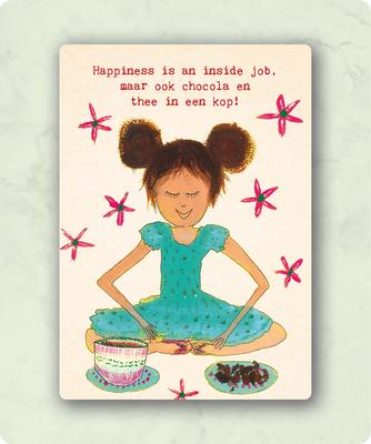 ZintenZ - Kaart: Happiness is an inside job.......