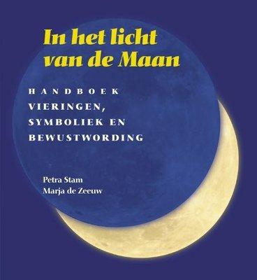 Petra Stam & Marja de Zeeuw - In Het Licht Van De Maan: Handboek